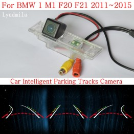 Car Intelligent Parking Tracks Camera FOR BMW 1 M1 F20 F21 2011~2015 CCD Night Vision Back up Reverse Rear View Camera