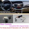 For Honda Accord 9 Generation 2.4L  2012~2015 RCA & Original Screen Compatible / Rear View Camera Sets / Back Up Reverse Camera