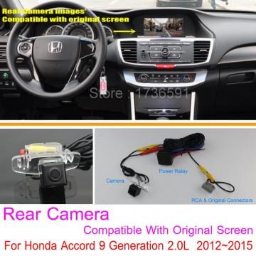 For Honda Accord 9 Generation 2.0L  2012~2015 RCA & Original Screen Compatible / Rear View Camera Sets / Back Up Reverse Camera