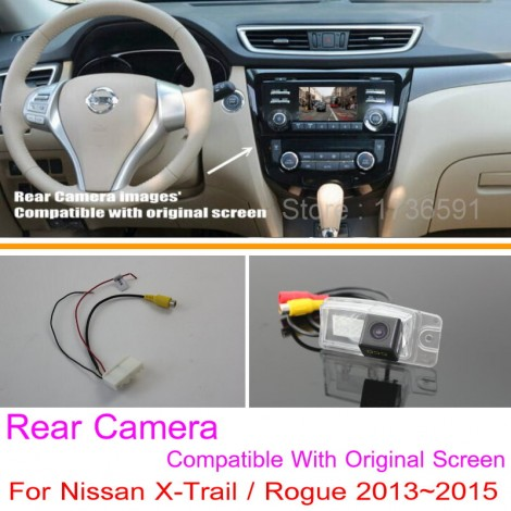For Nissan X-Trail / Rogue 2013~2015 / RCA & Original Screen Compatible / Car Rear View Camera Sets / HD Back Up Reverse Camera